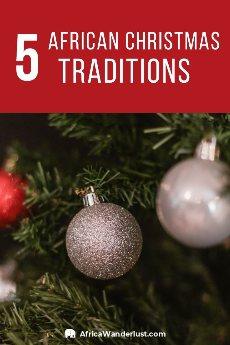 5 African Christmas Traditions African Christmas Christmas Travel Christmas In South Africa