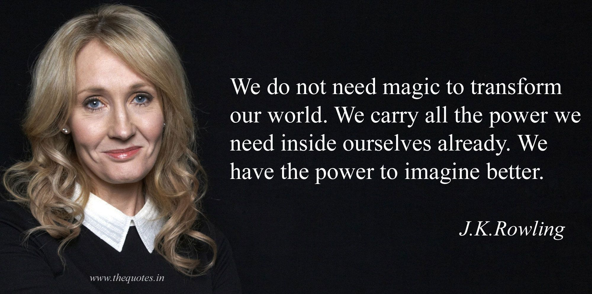 we carry the power to change the world.#jkrowling #harrypotter