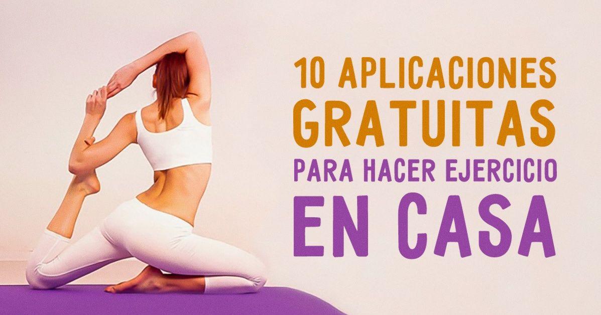 10 aplicaciones gratuitas para hacer ejercicio en casa sport motivation pinterest fitness - Aplicaciones para hacer ejercicio en casa ...
