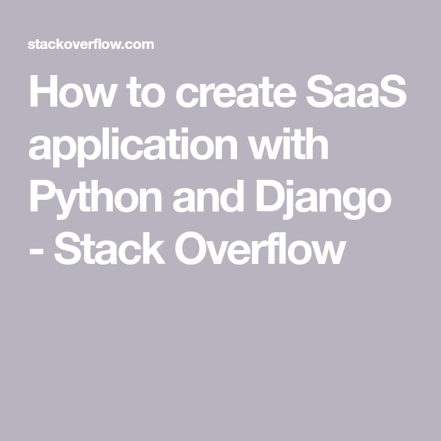 How to create SaaS application with Python and Django