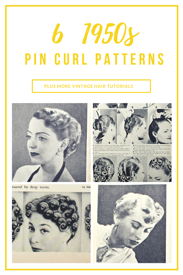 6 Pin Curl Setting and Styling Patterns from the 1950s