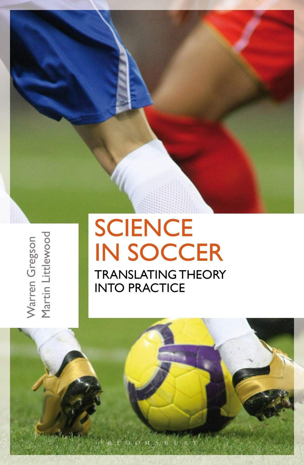 Science in Soccer Translating Theory into Practice