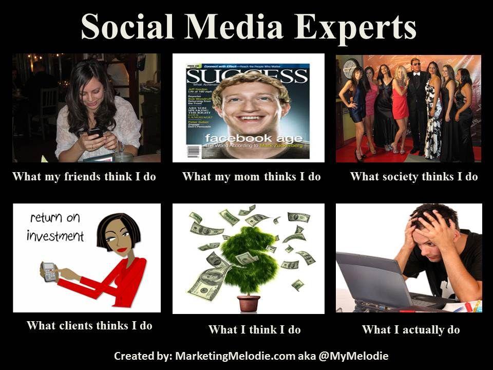 What Social Media Experts Actually Do Social Media Expert Social Media Marketing Facebook Social Media