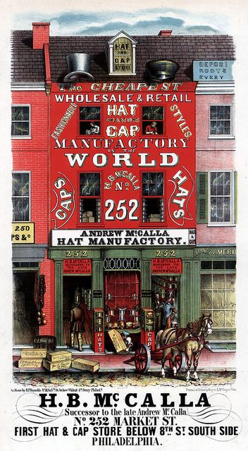 H B Mccalla Successor To The Late Andrew Mccalla No 252 Market St First Hat Cap Store Below 8th St South Side Cap Store Philadelphia Vintage Graphics