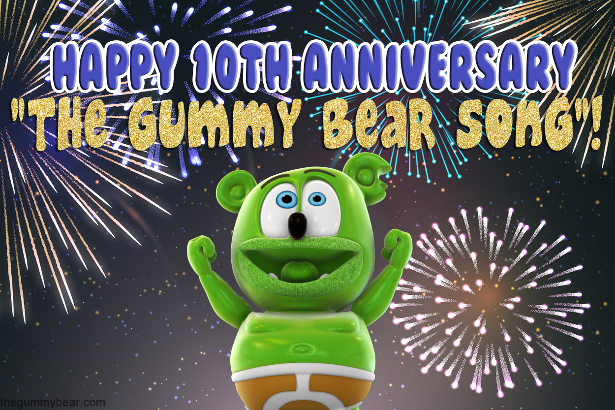 Todays The 10th Anniversary Of The Gummy Bear Song Gummibar Gummy Bear Song Gummy Bears Gummies