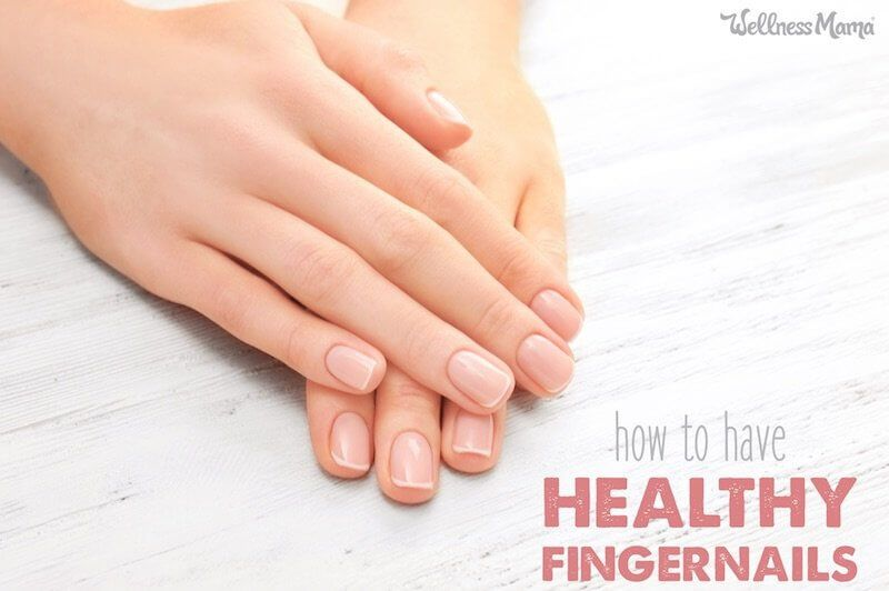 How To Have Healthy Nails Natural Nail Care Healthy Nails Nail Care Tips