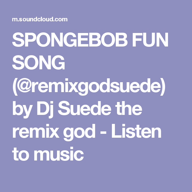 Spongebob Fun Song Remix