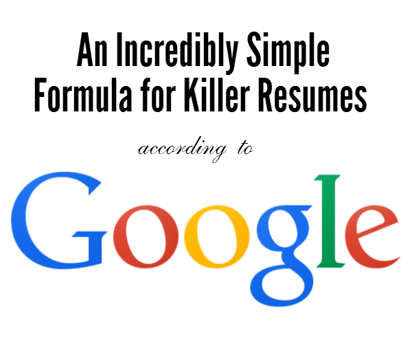 Google Just Revealed The Incredibly Simple Formula For Killer