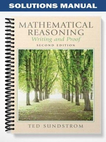 Solutions Manual For Mathematical Reasoning Writing And