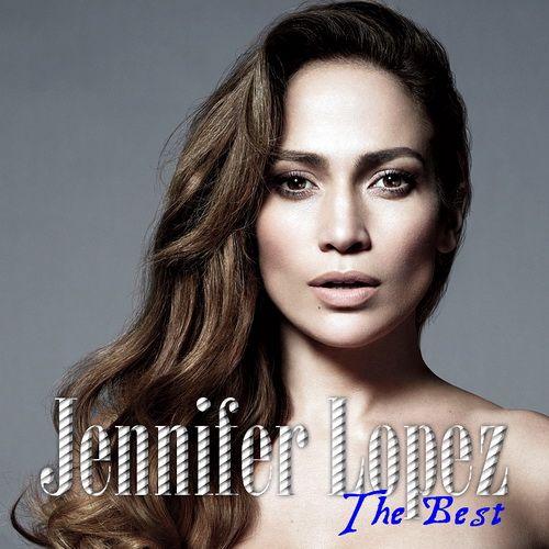 Jennifer Lopez The Best 2013 Mediafire Rapidshare Download Album Mp3 Jennifer Lopez Papi Jennifer Lopez Album