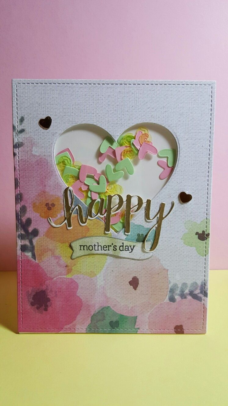 Mother S Day Shaker Card I Made Shaker Cards Shaker Cards Tutorial Cards Handmade
