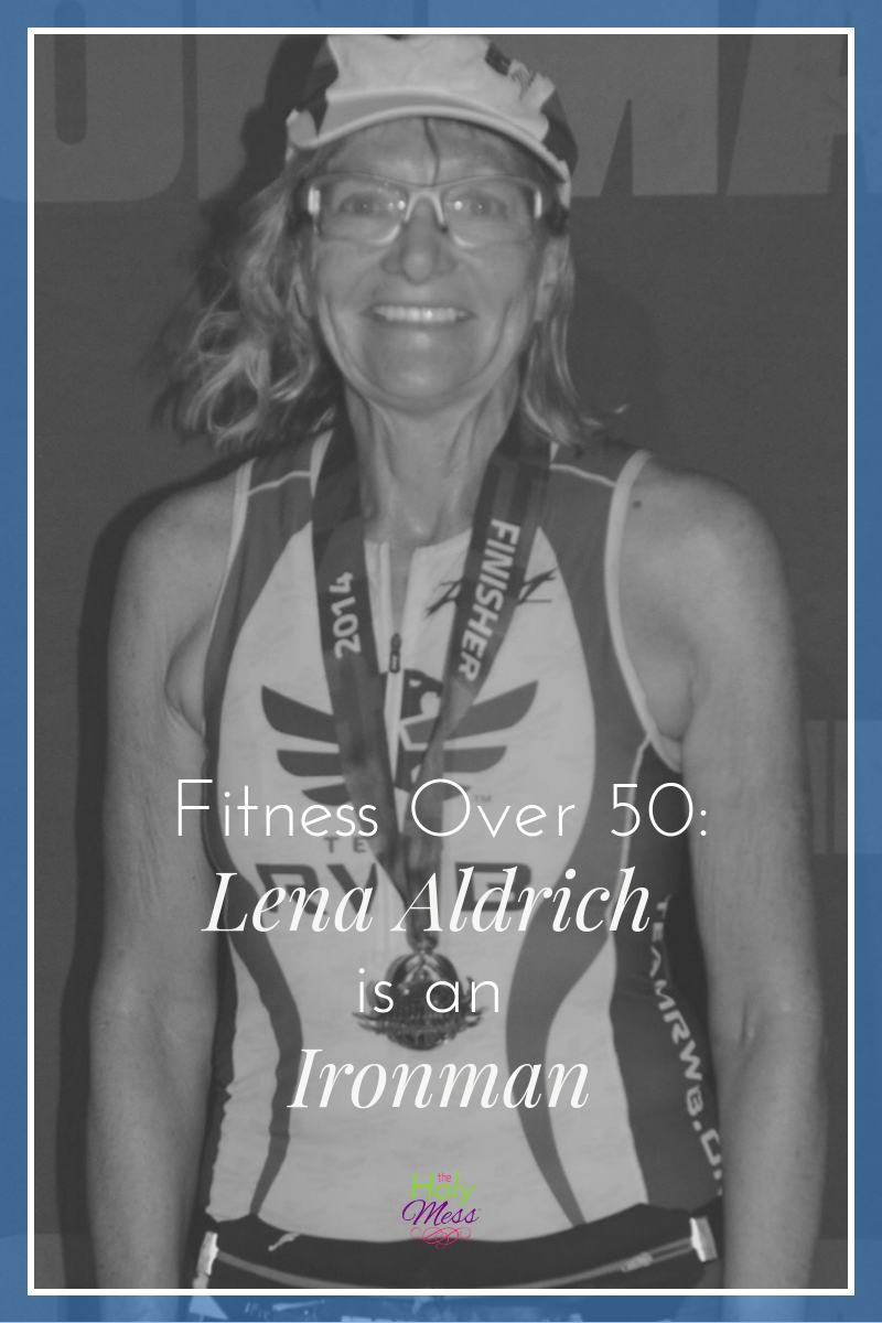 Fitness Over 50: Lena Aldrich is an Ironman|Fitness|Exercise|Inspiration|Aging|Wellness|Motivation|Running