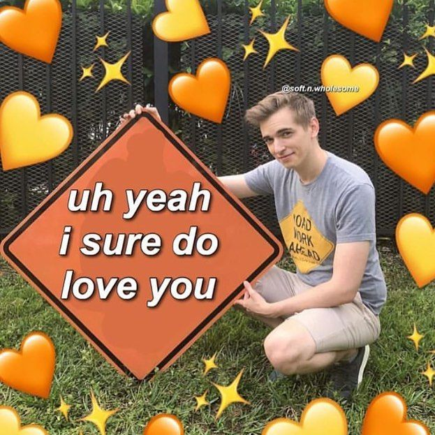 W Holesomegf On Instagram I Love Drew But Not As Much As I Love My Gf Cute Love Memes Wholesome Memes Love You Meme