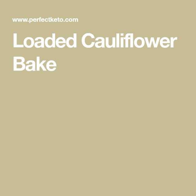 Loaded Cauliflower Bake #loadedcauliflowerbake Loaded Cauliflower Bake #loadedcauliflowerbake