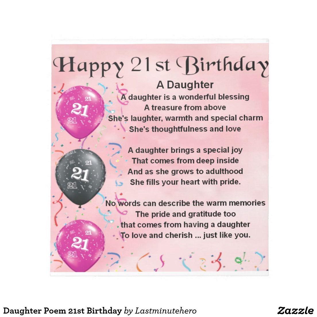 Daughter poem 21st birthday notepad 21st birthday poem and birthdays kristyandbryce Image collections
