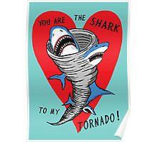 Shark To My Tornado Poster