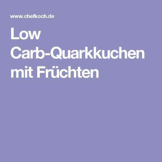 Low Carb-Quarkkuchen mit Früchten