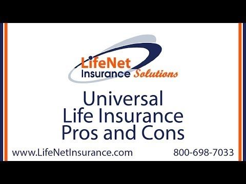 Universal Life Insurance Pros and Cons - One of the ...