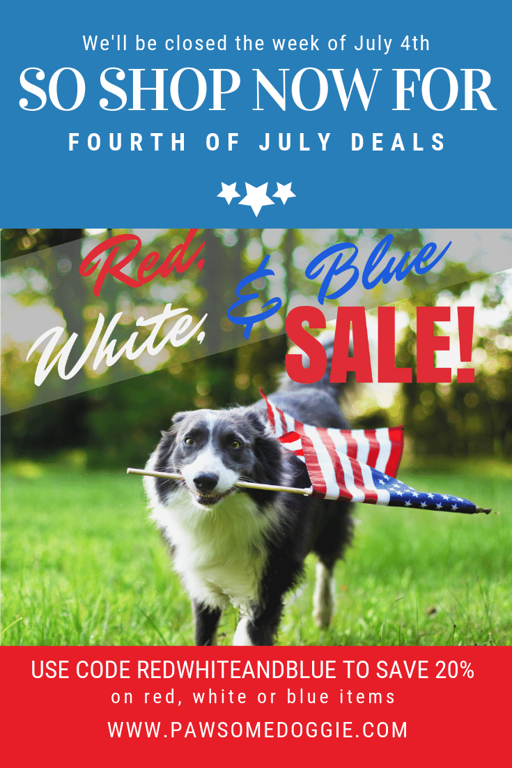 Like Many Americans We Ll Be Heading On Vacation For The 4th Of July Holiday But We Don T Want Our Customers To Miss Out On Pet Holiday Dog Business Dog Blog