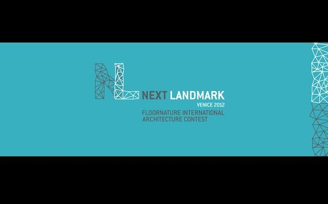 Call for Submission: NEXT LANDMARK – Venice 2012