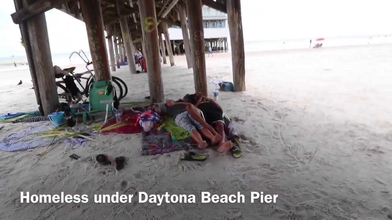 Homeless People Under The Daytona Beach Pier Daytona Beach Pier Daytona Beach Beach