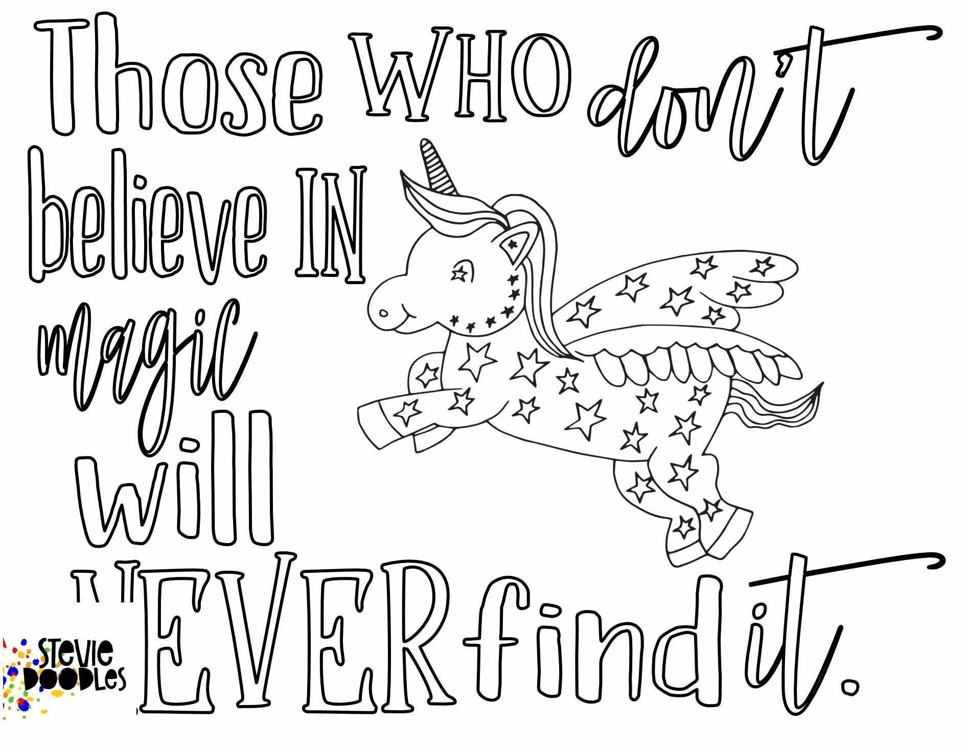 Those Who Don T Believe In Magic Will Never Find It Quote Free Coloring Page Stevie Doodles Quote Coloring Pages Free Coloring Pages Coloring Pages