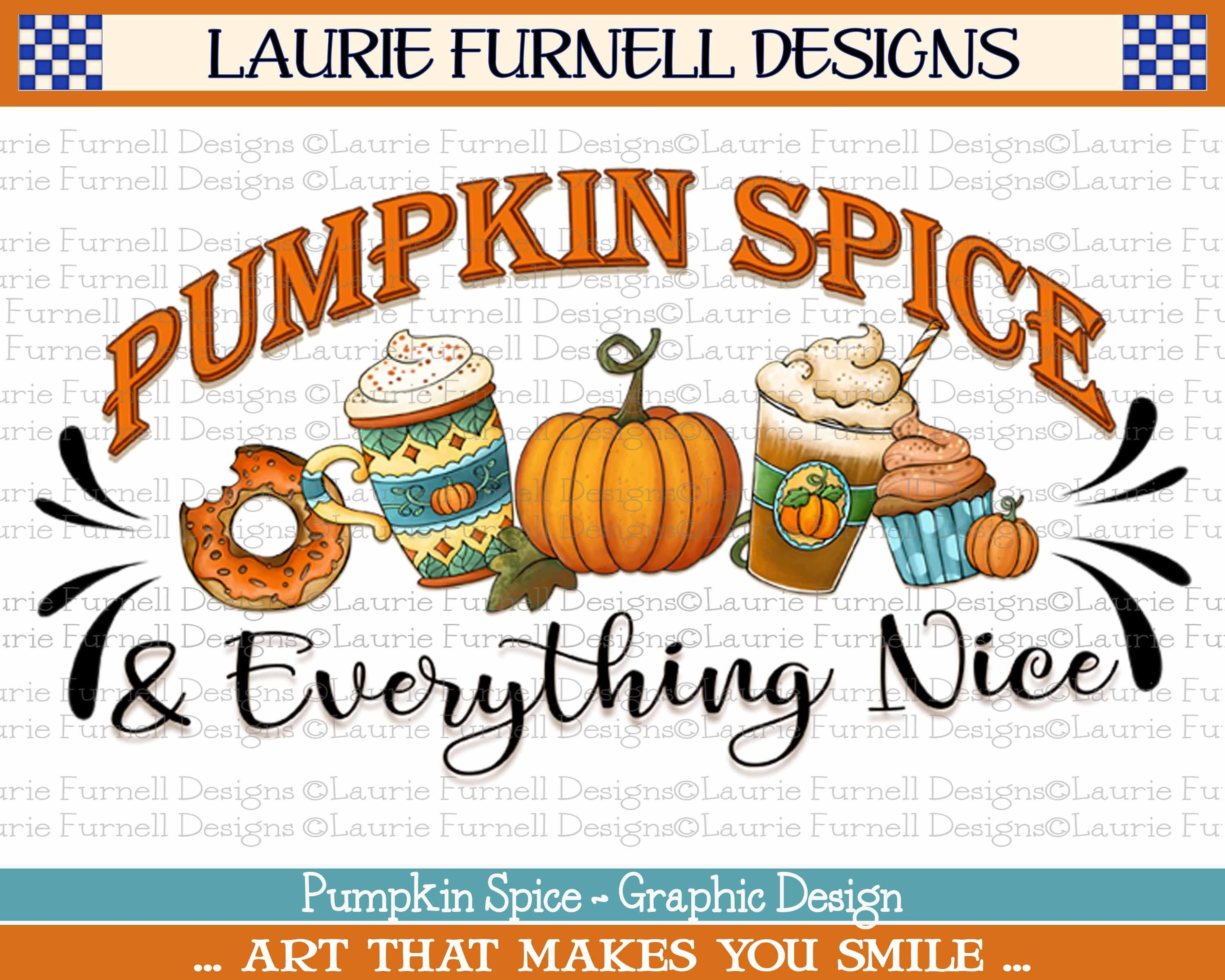 Pumpkin Spice And Everything Nice Png Fall Png Pumpkin Spice Etsy Pumpkin Clipart Pumpkin Spice Pumpkin