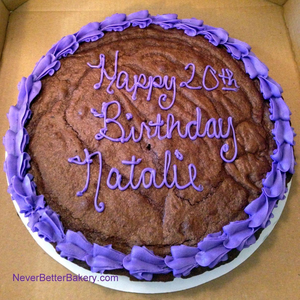 Birthday Cake For Natalie 2015 Brownie Birthday Cake Never