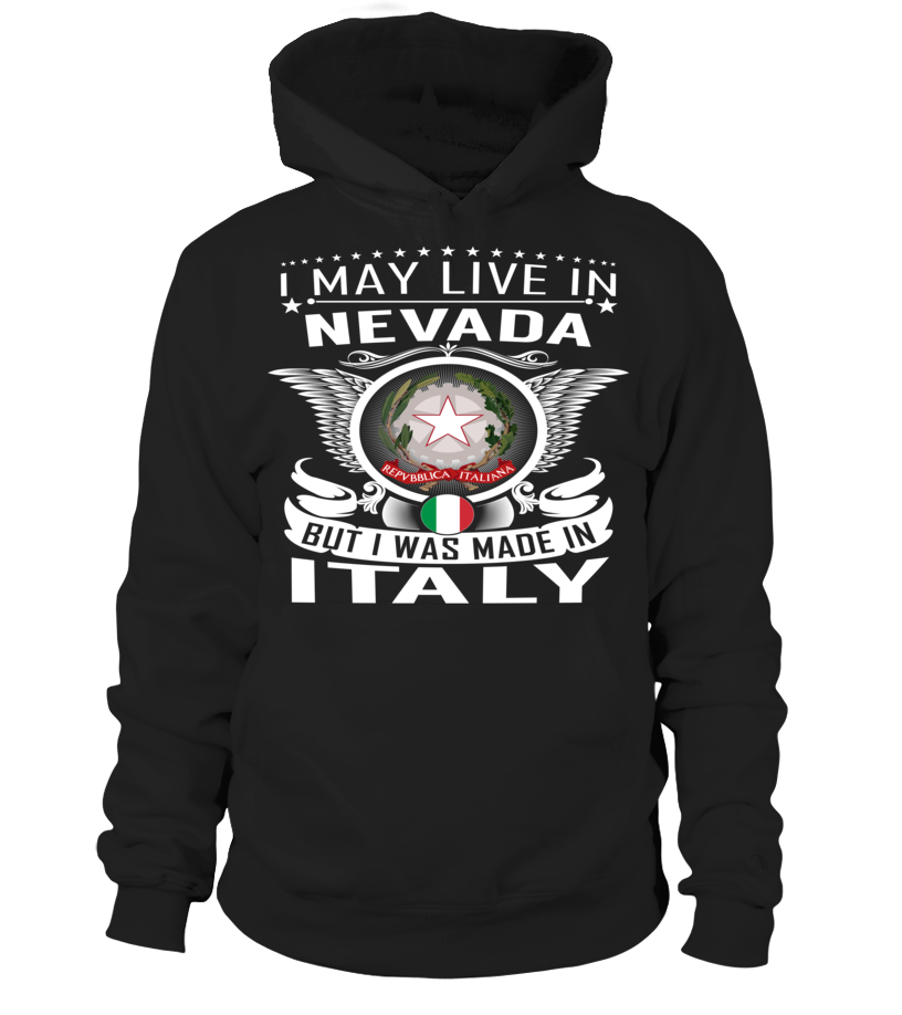 I May Live in Nevada But I Was Made in Italy Country T-Shirt V1 #ItalyShirts