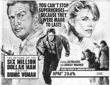 The Return Of The Six Million Dollar Man And The Bionic Woman May 17 1987 Oscar Asks The Retired Steve Austin To Help Catch Bionic Woman Tv Guide Bionic