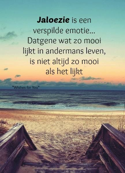 spreuken over jaloezie Jaloezie | NederlandseTeksten en Spreuken. | Pinterest   Teksten  spreuken over jaloezie