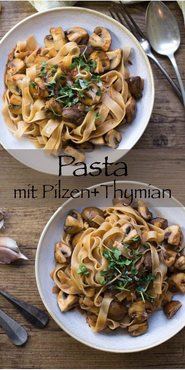 Photo of Pasta mit Pilzen und Thymian Rezept | Einfach & Gesund | Elle Republic
