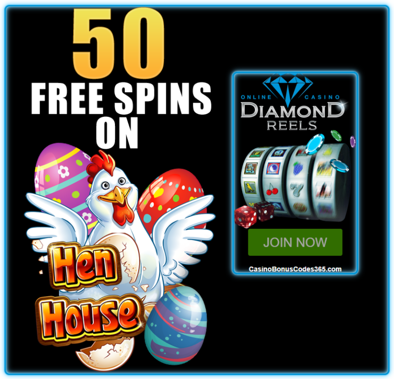 Diamond Reels Casino Exclusive 50 Free Hen House Spins Casino