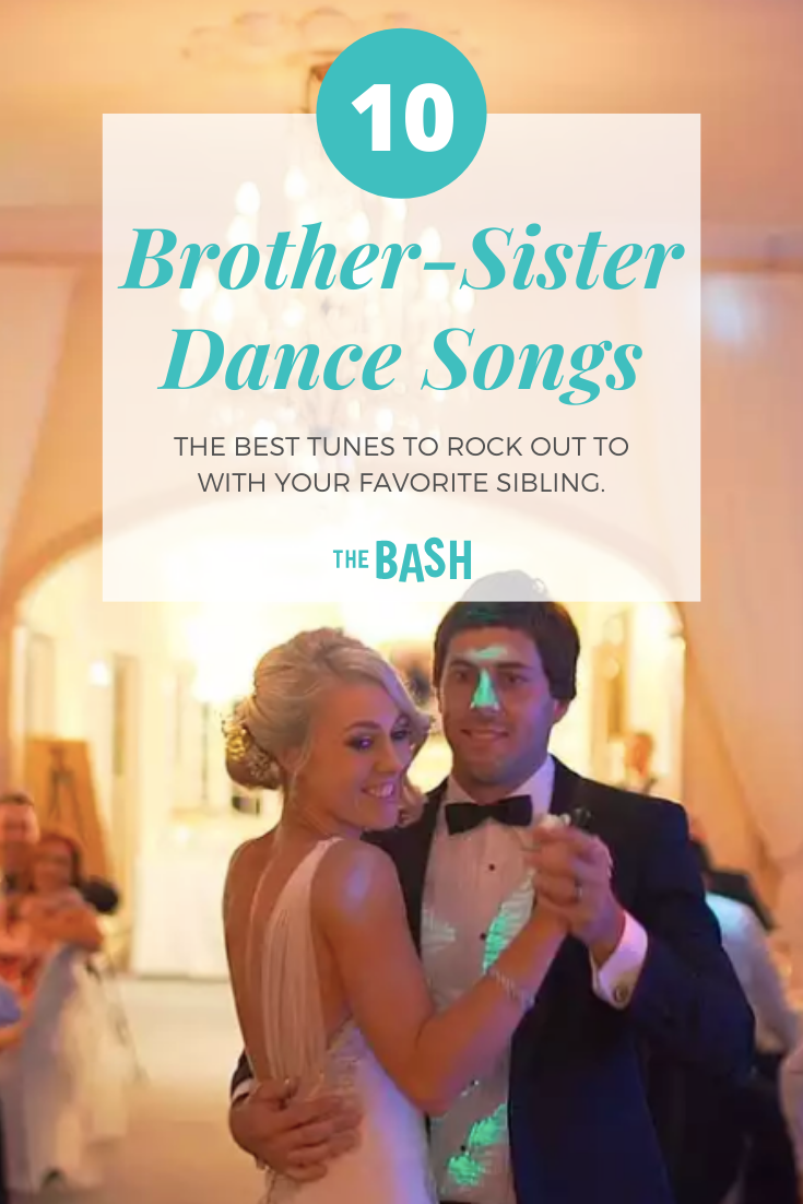 30 Brother And Sister Song Ideas For A Special Dance Father Daughter Songs Sister Songs Brother And Sister Songs