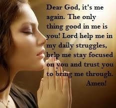 Quotes And Sayings Dear God It S Me Again Dear God God Help Me Lord Help Me