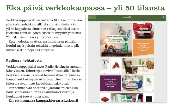PÄÄKAUPUNKISEUDUN KIERRÄTYSKEKSUS / Verkkokaupan 18.8.2015. Lanseeraus sai median huomion ja toi myös hyvin asiakkaita.