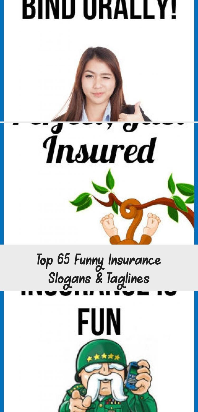 Top 65 Funny Insurance Slogans Taglines In 2020 Funny Slogans