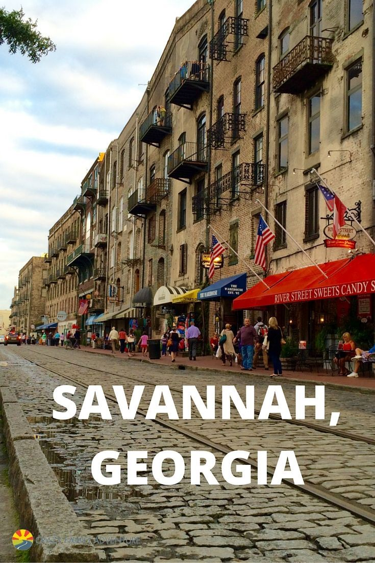 Things To Do With Kids In Savannah Family Travel Bucket