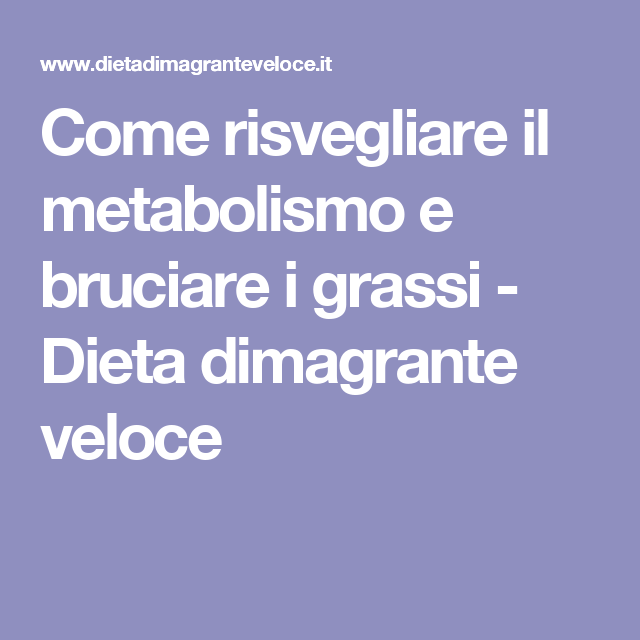 dieta per risvegliare metabolismo