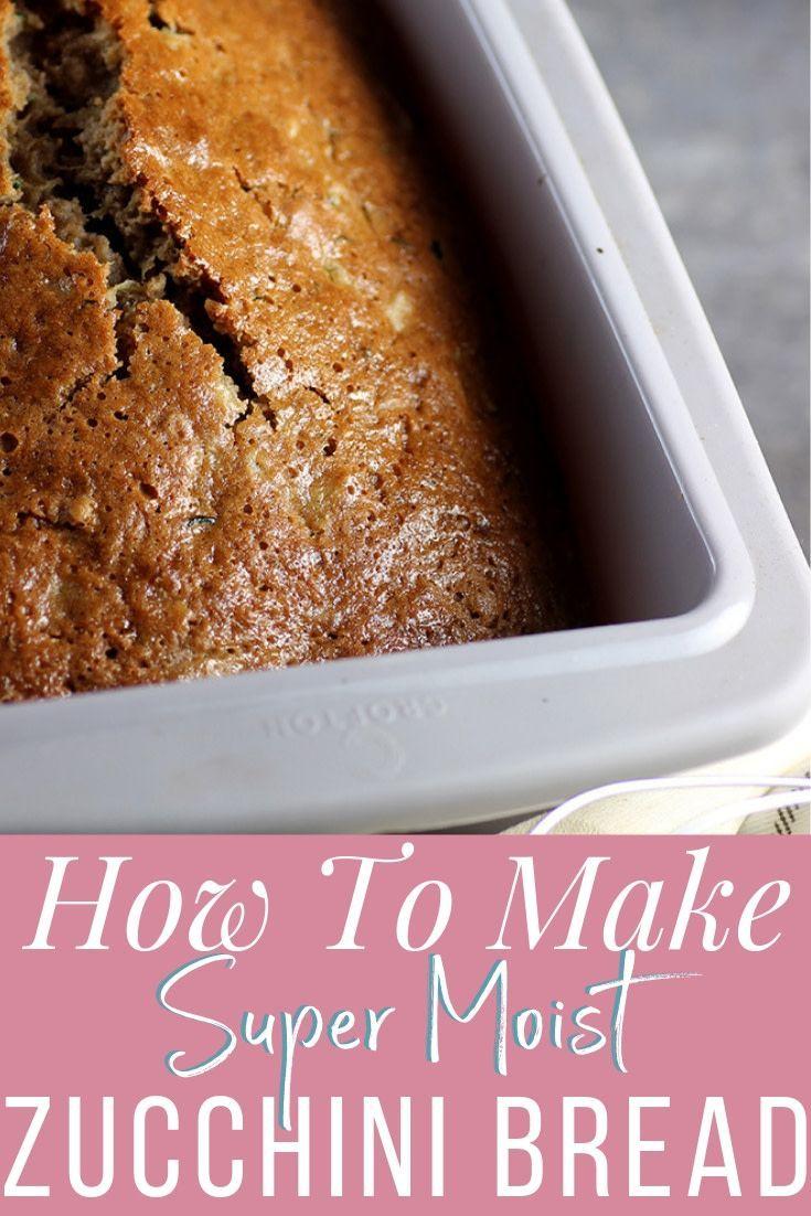 So So Moist Zucchini Bread | Recipe | Moist zucchini bread ...
