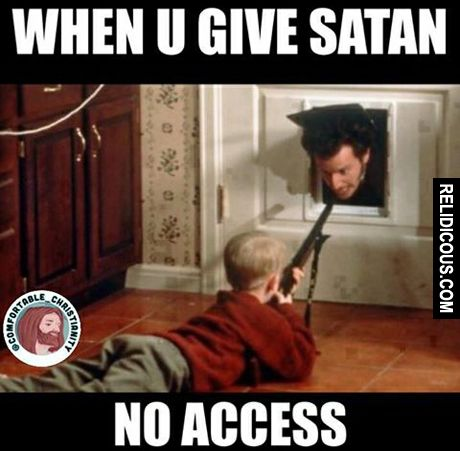 No access! (Via Relidicous.com)