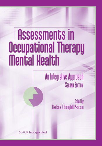 Assessments In Occupational Therapy Mental Health Nd Edition Pdf