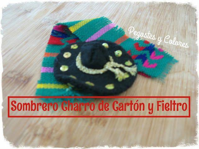 Pegostes y Colores  Sombrero de Charro de Cartón y Fieltro  22f15e65e60
