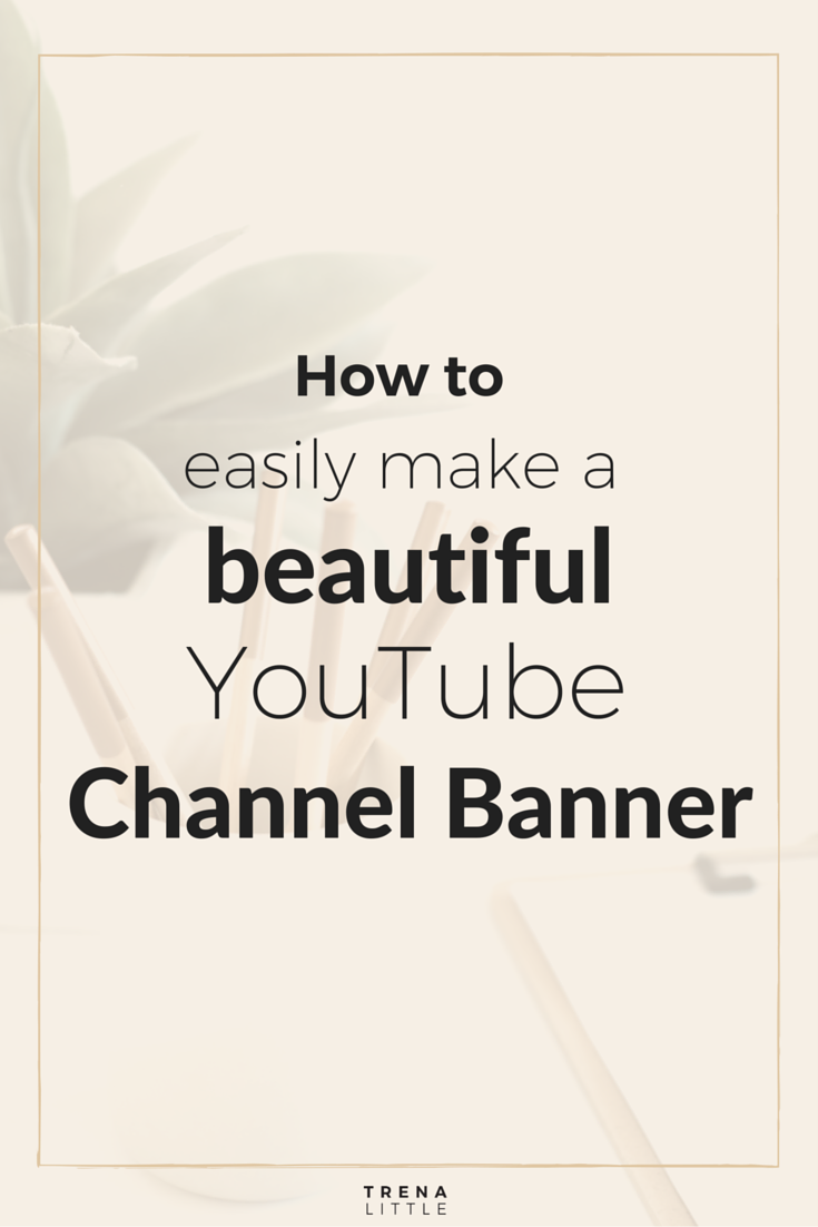 How to make a youtube channel look more professional free graphics how to make a youtube channel look more professional ccuart Images