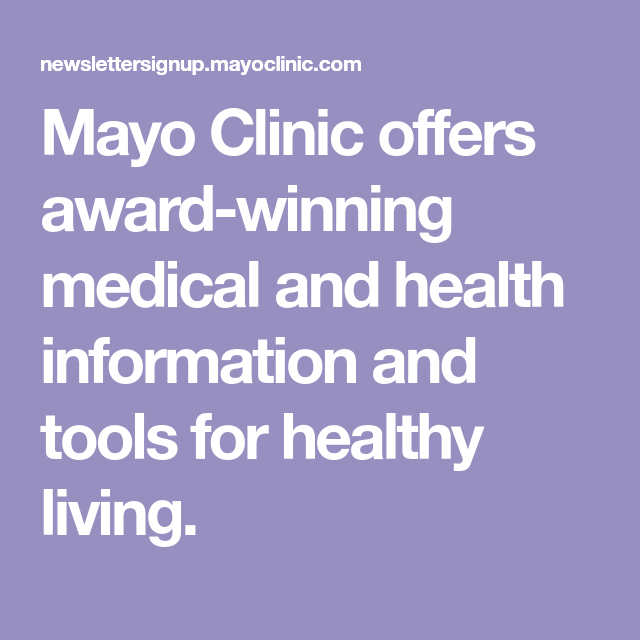 Mayo Clinic offers award-winning medical and health