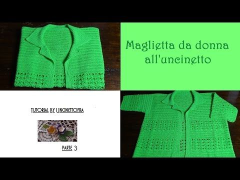 maglietta da donna all'uncinetto tutorial (parte 3) - YouTube