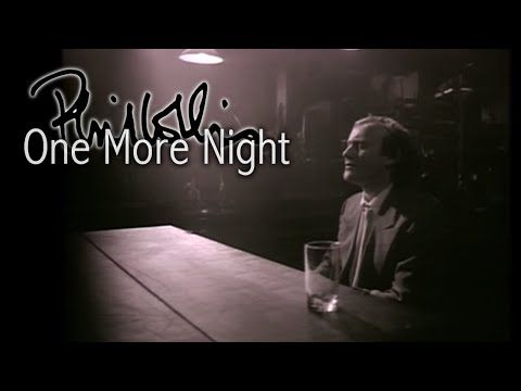 Phil Collins One More Night Official Video One More Night Phil Collins Music Videos