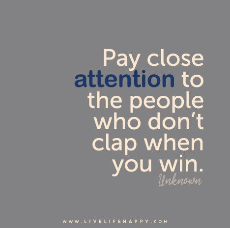 High Quality Pay Attention To The People Who Donu0027t . Quotes On JealousyJealously QuotesJealousy  FriendsSelfishness ...