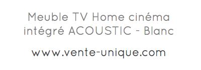 Meuble TV Home cinéma intégré ACOUSTIC - Blanc...