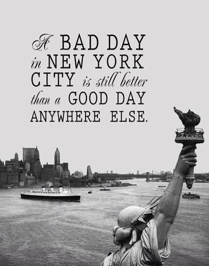Printable A Bad Day in New York City is Still Better Than